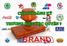 Chi phí đăng ký thương hiệu độc quyền